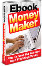 Thumbnail NEW! The eBook Money Maker - Resell Rights How to Pump Your Own Cash Producing Ebooks