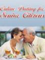 Thumbnail **New** Online Dating for Senior Citizens