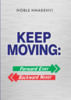 Thumbnail KEEP MOVING: FORWARD EVER, BACKWARD NEVER