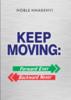 Thumbnail KEEP MOVING: FORWARD EVER, BACKWARD NEVER