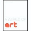 Thumbnail  A World of Art by Henry M. Sayre 7th Edition PDF eBook