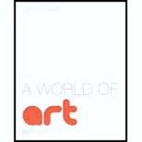 A world of art 7th edition henry sayre