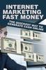 Thumbnail Internet Marketing Fast Money