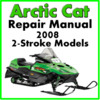 Thumbnail 2008 Arctic Cat  2-Stroke Service Repair Manual Download