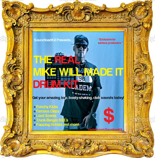 Pay for The Real Mike Will Made It Drum Kit