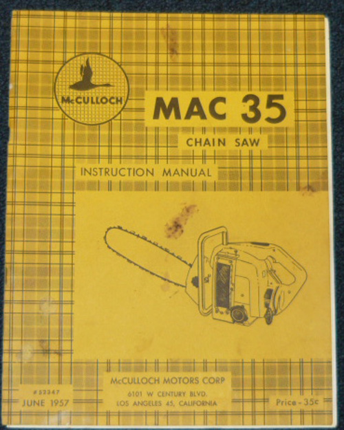 Engine Break In Oil >> McCulloch MAC 35 Chain Saw Owners & Operators Manual ...