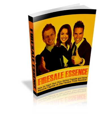 Pay for FIRESALE ESSENCE - How to Start Your Own Online Firesale and