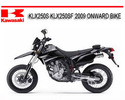 Thumbnail KAWASAKI KLX250S KLX250SF 2009 ONWARD BIKE REPAIR MANUAL