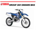 Thumbnail YAMAHA WR250F 2001 ONWARD BIKE WORKSHOP REPAIR MANUAL