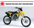 Thumbnail SUZUKI RMZ250 RM-Z250 2007 ONWARD BIKE REPAIR SERVICE MANUAL