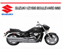 Thumbnail SUZUKI VZ1500 BOULEVARD M90 2009 ONWARD BIKE REPAIR MANUAL