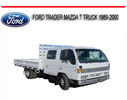 Thumbnail FORD TRADER MAZDA T TRUCK 1989-2000 REPAIR SERVICE MANUAL