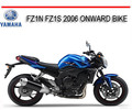 Thumbnail YAMAHA FZ1N FZ1S 2006 ONWARD BIKE REPAIR SERVICE MANUAL