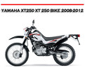 Thumbnail YAMAHA XT250 XT 250 BIKE 2008-2012 WORKSHOP REPAIR MANUAL