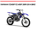 Thumbnail YAMAHA YZ450F YZ-450F 2009-2014 BIKE WORKSHOP REPAIR MANUAL