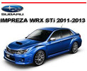 Thumbnail SUBARU IMPREZA WRX STi 2011-2013 WORKSHOP REPAIR MANUAL