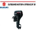 Thumbnail SUZUKI OUTBOARD MOTOR 4 STROKE DF 30 WORKSHOP REPAIR MANUAL