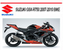 Thumbnail SUZUKI GSX-R750 2007-2010 BIKE REPAIR SERVICE MANUAL