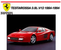 Thumbnail FERRARI TESTAROSSA 3.9L V12 1984-1994 WORKSHOP REPAIR MANUAL