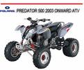Thumbnail POLARIS PREDATOR 500 2003 ONWARD ATV BIKE REPAIR MANUAL
