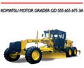 Thumbnail KOMATSU MOTOR GRADER GD 555 655 675 3A REPAIR MANUAL
