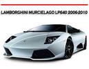 Thumbnail LAMBORGHINI MURCIELAGO LP640 2006-2010 REPAIR MANUAL
