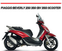Thumbnail PIAGGIO BEVERLY 250 350 (BV 350) SCOOTER REPAIR MANUAL