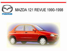 Thumbnail MAZDA 121 REVUE 1990-1998 WORKSHOP SERVICE REPAIR MANUAL
