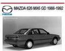 Thumbnail MAZDA 626 MX6 GD 1988-1992 SERVICE REPAIR MANUAL