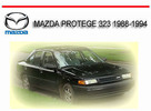 Thumbnail MAZDA PROTEGE 323 1988-1994 WORKSHOP SERVICE REPAIR MANUAL
