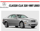 Thumbnail MERCEDES BENZ CLK320 CLK 320 1997-2003 SERVICE REPAIR MANUAL