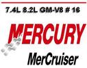 Thumbnail MERCURY MERCRUISER 7.4L 8.2L GM-V8 # 16  REPAIR MANUAL
