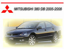 Thumbnail MITSUBISHI 380 DB 2005-2008 WORKSHOP SERVICE REPAIR MANUAL