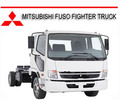 Thumbnail MITSUBISHI FUSO FIGHTER TRUCK 2003-2010 REPAIR MANUAL