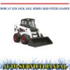 Thumbnail BOBCAT S220 A5GK A5GL STEER LOADER WORKSHOP MANUAL