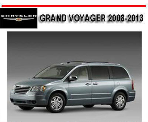 chrysler grand voyager 2008 2013 repair manual download manuals rh tradebit com 2000 Chrysler Grand Voyager Chrysler Grand Voyager Off-Road