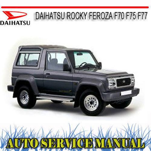 daihatsu rocky feroza f70 f75 f77 repair service manual download rh tradebit com daihatsu feroza manual free daihatsu feroza manual free