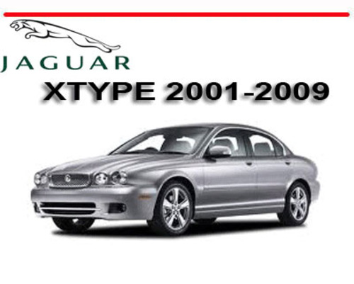 jaguar x type xtype 2001 2009 workshop service repair