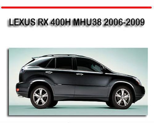 Lexus Rx 400h Mhu38 2006-2009 Repair Manual