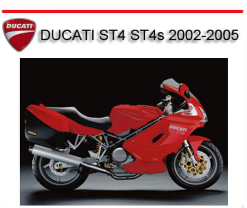 ducati st4 st4s 2002 2005 bike repair service manual. Black Bedroom Furniture Sets. Home Design Ideas