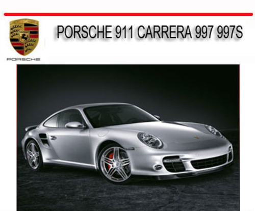 porsche 911 carrera 997 997s 2005 2011 repair service. Black Bedroom Furniture Sets. Home Design Ideas