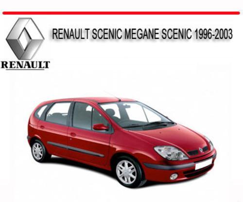 Renault Scenic Megane Scenic 1996-2003 Repair Service Manual