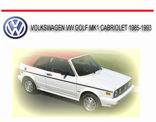 volkswagen vw golf mk1 cabriolet 1985 1993 repair manual download rh tradebit com 2013 VW Jetta TDI Service Manual VW Kombi