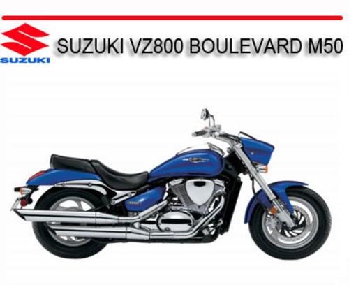 suzuki vz800 boulevard m50 2004 onward bike repair manual downloa rh tradebit com suzuki vz 800 marauder workshop manual suzuki vz800 service manual pdf