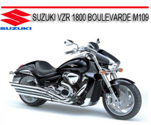 Suzuki Vzr 1800 Boulevarde M109 2006 Onward Bike Manual