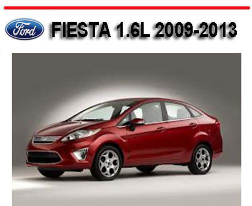 Ford Fiesta 1 6l 2009-2013 Repair W   Owner Manual