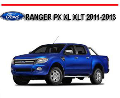 ford ranger px xl xlt 2011 2013 4x4 4x2 repair manual download ma rh tradebit com ford ranger owners manual 2011 ford ranger owners manual 1999