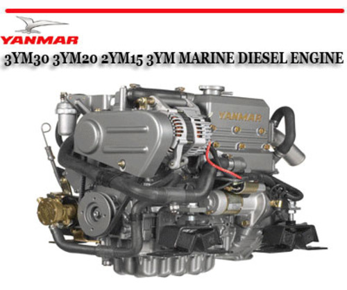yanmar 3ym30 3ym20 2ym15 3ym marine diesel engine manual pay for yanmar 3ym30 3ym20 2ym15 3ym marine diesel engine manual