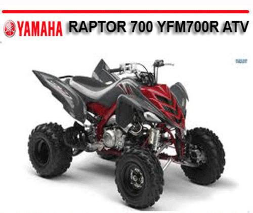 Yamaha Raptor 700 Yfm700r 2005 Onward Atv Repair Manual