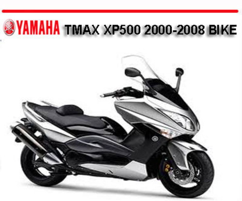 yamaha tmax xp500 2000 2008 bike workshop repair manual download rh tradebit com XP500 Sniper Maxi Scooter XP500 Box